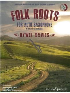 Hywel Davies: Folk Roots For Alto Saxophone Books and CDs | Alto Saxophone, Piano Accompaniment