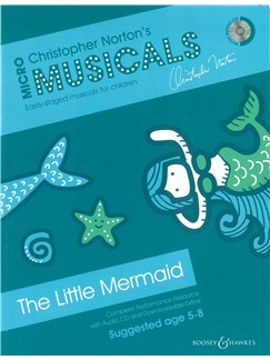 Christopher Norton: Micromusicals - The Little Mermaid (Book/CD) Books and CDs | Piano, Vocal & Guitar