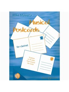 Mike Mower: Musical Postcards (Clarinet) Books and CDs | Oboe, Piano Accompaniment