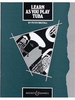 Peter Wastall: Learn As You Play Tuba Books | Tuba