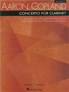 Aaron Copland: Clarinet Concerto (Clarinet And Piano) Books | Clarinet, Piano Accompaniment