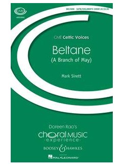 Mark Sirett: Beltane (A Branch of May) - SATB/Children's Choir Books | SATB