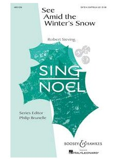Robert Sieving: See Amid The Winter's Snow Books | SATB, Viola