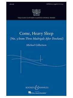Michael Gilbertson: Come, Heavy Sleep Books | SATB