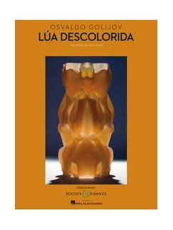 Osvaldo Golijov: Lúa Descolorida Books | Soprano, Piano Accompaniment