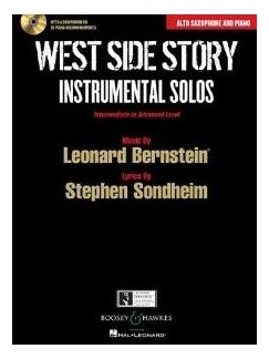 West Side Story: Instrumental Solos – Alto Saxophone (Book/CD) Books and CDs | Alto Saxophone, Piano Accompaniment