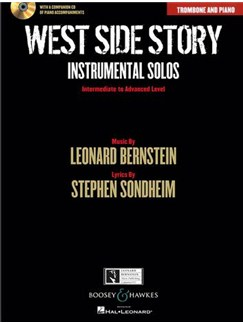 West Side Story: Instrumental Solos – Trombone (Book/CD) Books and CDs | Trombone, Piano Accompaniment