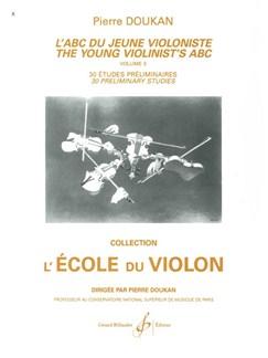 Pierre Doukan: L'ABC Du Jeune Violiniste - Volume 3: 30 Etudes Books | Violin