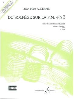Jean-Marc Allerme: Du Solfege Sur La F.M. 440.2 - Chant/Audition/Analyse - Eleve Books | All Instruments