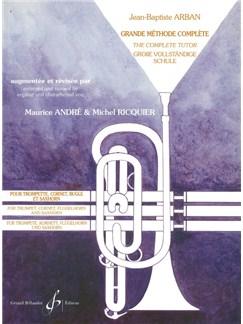 Jean-Baptiste Arban: Grande Methode Complete - Trilingue Books | Trumpet, Cornet, Bugle, Saxophone