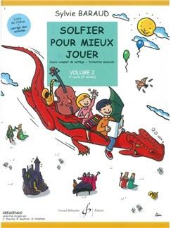 Sylvie Baraud: Solfier Pour Mieux Jouer - Volume 2 (Eleve) Books | All Instruments