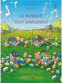 Jean-Clément Jollet: La Musique Tout Simplement Volume 2 Eleve Books | All Instruments