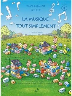 Jean-Clément Jollet: La Musique Tout Simplement Volume 3 Eleve Books | All Instruments