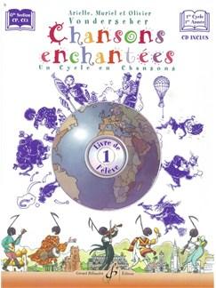 Arielle, Muriel Et Olivier Vonderscher: Chansons Enchantees Volume 1 -  Livre De L'Eleve Books and CDs | Voice