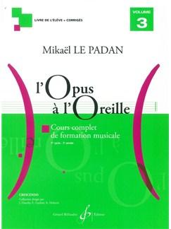 Mikaël Le Padan: L'Opus A L'Oreille - Volume 3 Books | All Instruments