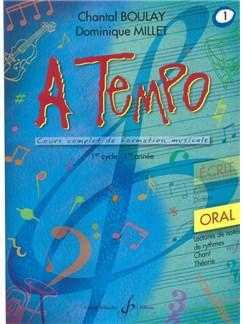 Chantal Boulay: A Tempo - Partie Orale - Volume 1 Books | Voice