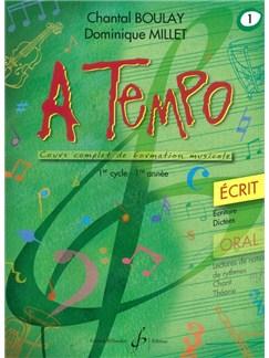 Chantal Boulay: A Tempo - Partie Ecrite - Volume 1 Books | Voice