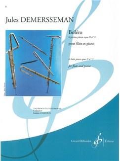Jules-Auguste Edouard Demersseman: 6 Petites Pièces Op.2, No.2: Boléro (Flute & Piano) Books | Flute, Piano Accompaniment