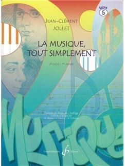 Jean-Clément Jollet: La Musique Tout Simplement Volume 5  Eleve Books | All Instruments