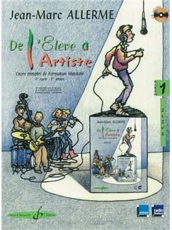 Jean-Marc Allerme: De L'Eleve A L'Artiste Volume 1 - Livre De L'Eleve Books and CDs | All Instruments