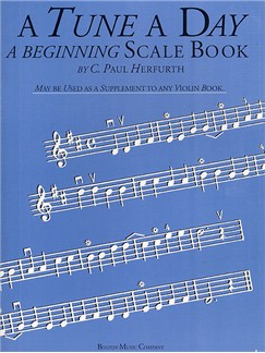 A Tune A Day For Violin - A Beginning Scale Book Books | Violin