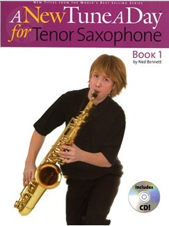 A New Tune A Day: Tenor Saxophone - Book 1 (CD Edition) Books and CDs | Tenor Saxophone