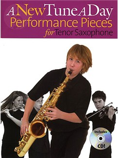 A New Tune A Day: Performance Pieces (Tenor Saxophone) Books and CDs | Tenor Saxophone (with Chord Symbols)