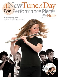 A New Tune A Day: Pop Performance Pieces - Flute CD et Livre | Flûte Traversière