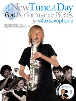 A New Tune A Day: Pop Performance Pieces - Alto Saxophone Books and CDs | Alto Saxophone