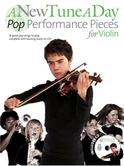 A New Tune A Day: Pop Performance Pieces - Violin Books and CDs | Violin