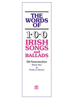 The Words Of 100 Irish Songs And Ballads Books | Piano Accompaniment