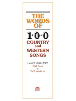 The Words Of: 100 Country And Western Songs Livre | Voix