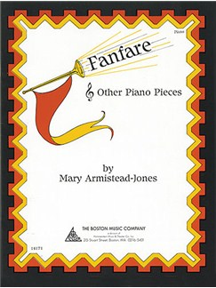Mary Armistead-Jones: Fanfare And Other Piano Pieces Books | Piano