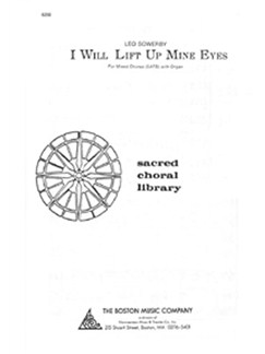 Leo Sowerby: I Will Lift Up Mine Eyes Books | SATB, Organ Accompaniment