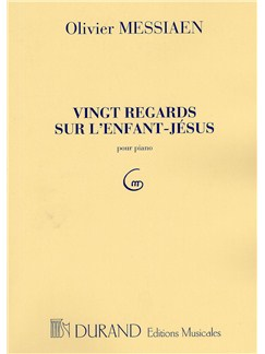 Olivier Messiaen: Vingt Regards Sur L'Enfant-Jesus Books | Piano