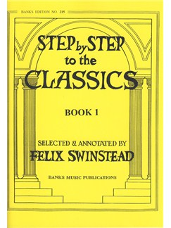 Step By Step To The Classics: Book 1 Books | Piano