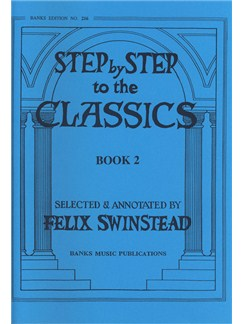 Step By Step To The Classics: Book 2 Books | Piano