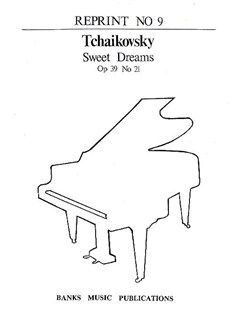 Pyotr Ilyich Tchaikovsky: Sweet Dreams Op.39 No.21 Books | Piano