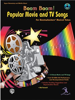 Popular Movie And TV Songs for Boomwhackers Musical Tubes Books and CDs | Percussion