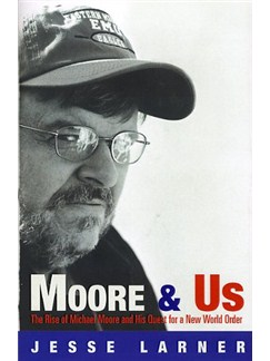 Jesse Larner: Moore And Us Books |