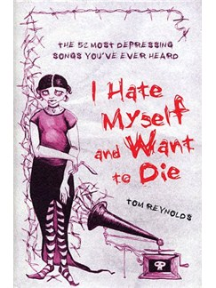 I Hate Myself And Want Die Books |