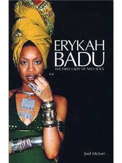 Joel McIver: Erykah Badu - The First Lady Of Neo-Soul Books |