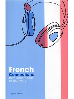 French Connections - From Discotheque To Discovery Books  