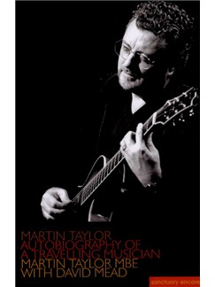 Martin Taylor: Autobiography Of A Travelling Musician Books |