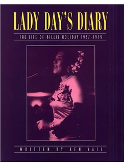 Lady Day's Diary: The Life Of Billie Holiday 1937-1959 Books |