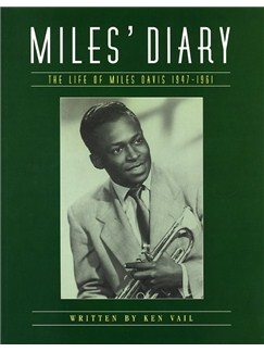 Miles' Diary: The Life Of Miles Davis 1947-1961 Books |
