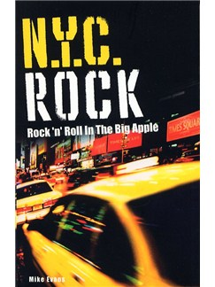 NYC Rock - Rock 'n' Roll In The Big Apple Books |