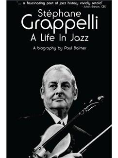 Paul Balmer: Stephane Grappelli - A Life In Jazz Books |