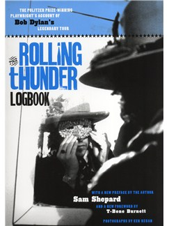 Sam Shepard: The Rolling Thunder Logbook Books |