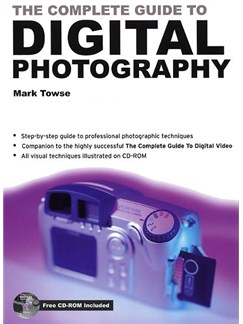 The Complete Guide To Digital Photography Books and CD-Roms / DVD-Roms |